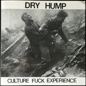 DRY HUMP culture fuck experience 7""