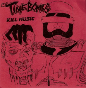 THE TIMEBOMBS kill music 7""
