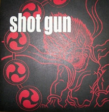 Load image into Gallery viewer, SHOT GUN self titled 7""