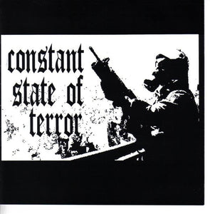CONSTANT STATE OF TERROR self titled 7""