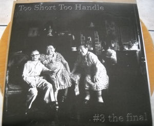 "TOO SHORT TO HANDLE ""compilation"" 12"""