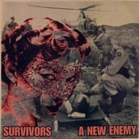 SURVIVORS / A NEW ENEMY split 7""