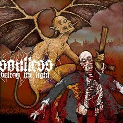 SOULLESS betray the light 7""