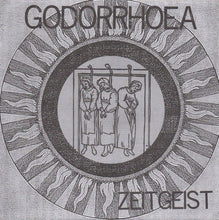 Load image into Gallery viewer, GODORRHOEA zeitgeist 7""