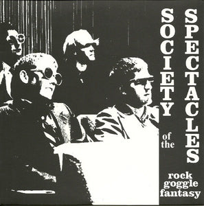 ROCK GOGGLE FANTASY society of the spectacles 7""