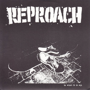 REPROACH is what it is 7""