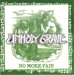 UNHOLY GRAVE / THE GRADE GRUBBERS split 7""