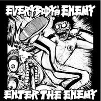 EVERYBODY'S ENEMY enter the enemy 12