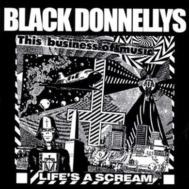 BLACK DONNELLYS life's a scream 7