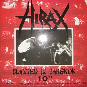 HIRAX blasted in bangkok 10""