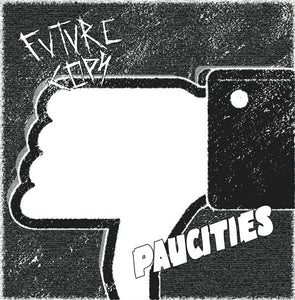 FUTURE COPS / PAUCITIES split 7""