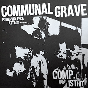 "COMMUNAL GRAVE compilation 10"" (Includes zine)"