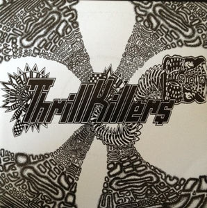 THRILLKILLERS natural deselection 7""