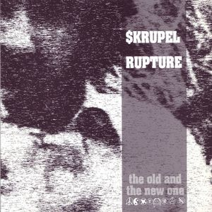 SKRUPEL / RUPTURE split 7""