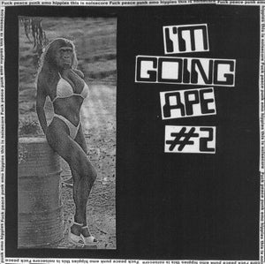 I'M GOING APE #2 compilation 7""