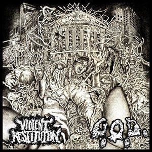 VIOLENT RESTITUTION / G.O.D. split 7""