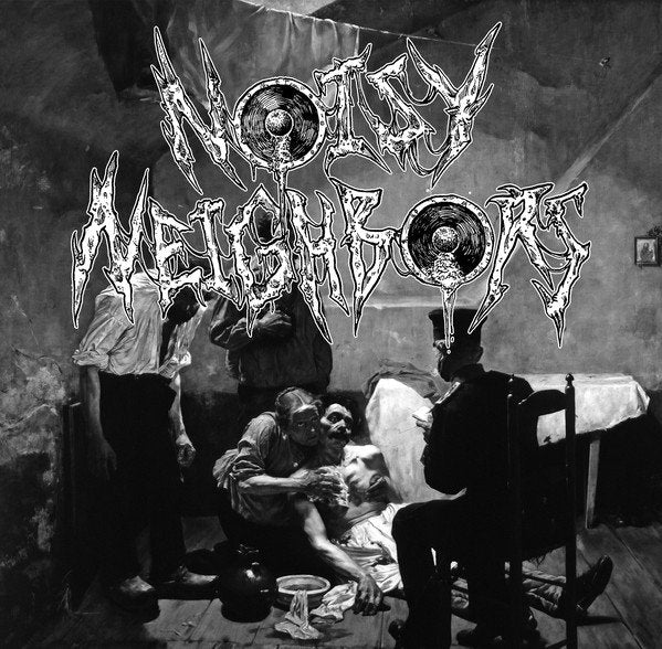 NOISY NEIGHBORS self titled 7