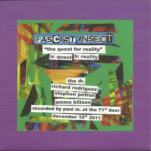 FASCIST INSECT the quest for reality 7""