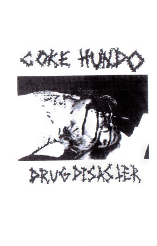 COKE HUNDO drug disaster Tape