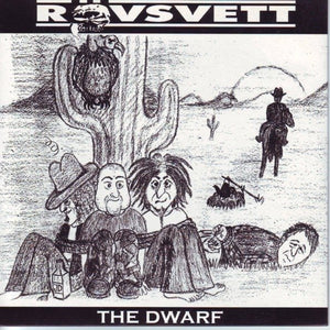 RÖVSVETT the dwarf 7""