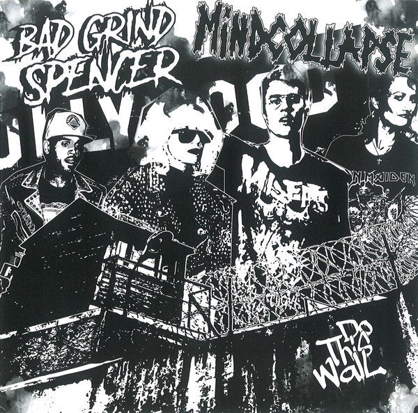 BAD GRIND SPENCER / MINDCOLLAPSE split 7