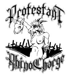 RHINO CHARGE / PROTESTANT split 7""