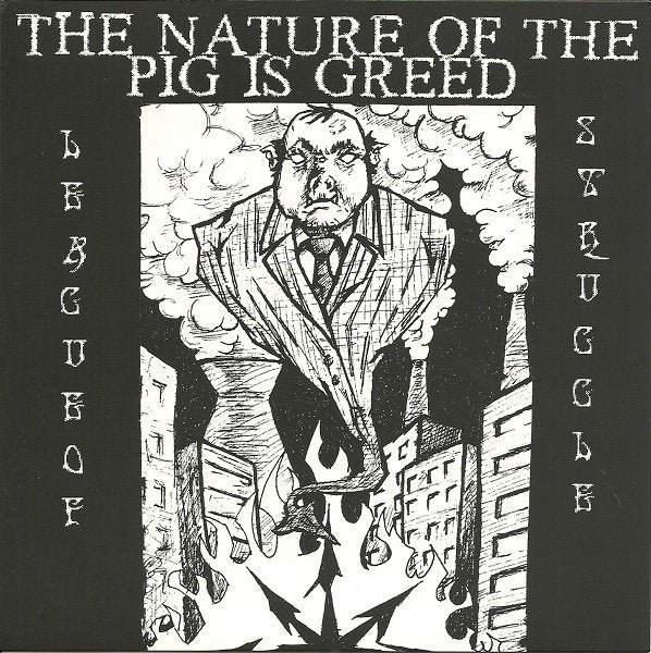 LEAGUE OF STRUGGLE the nature of the pig is greed 7