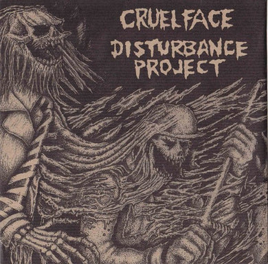 CRUEL FACE / DISTURBANCE PROJECT split 7