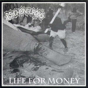 PSYCHONEUROSIS life for money 7""
