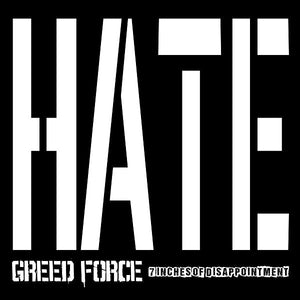 GREED FORCE 7 inches of disappointment 7""