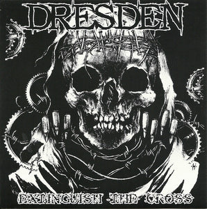 DRESDEN extinguish the cross 7""