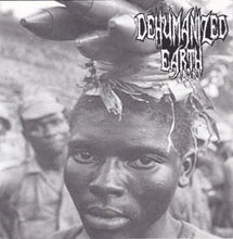 Load image into Gallery viewer, GLOBAL HOLOCAUST / DEHUMANIZED EARTH split 7""