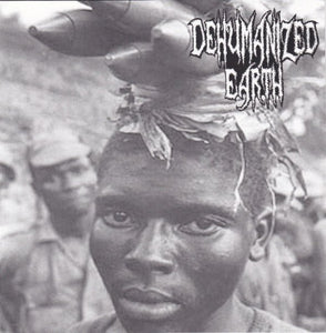 GLOBAL HOLOCAUST / DEHUMANIZED EARTH split 7""