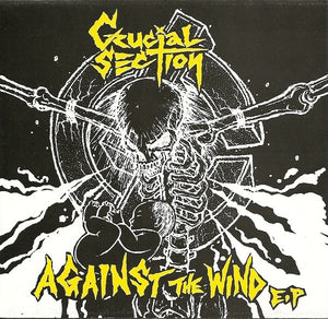 CRUCIAL SECTION against the wind 7""
