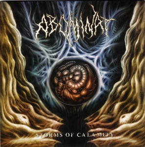 ABOMINAT storms of calamity 7""