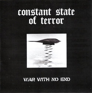 CONSTANT STATE OF TERROR war with no end 7""