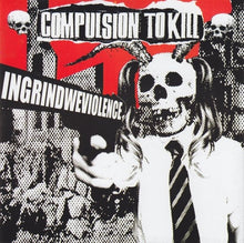 Load image into Gallery viewer, GRINCHFINGER / COMPULSION TO KILL split 7""