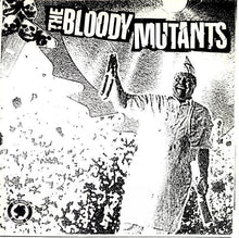 Load image into Gallery viewer, THE BLOODY MUTANTS / NOISE POLLUTION split 7""