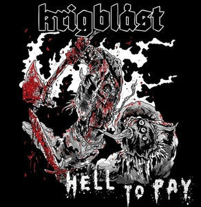 KRIGBLAST hell to pay 7""