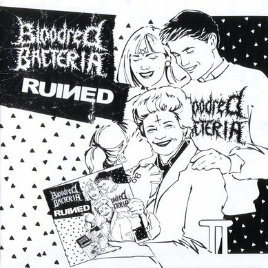 BLOODRED BACTERIA / RUINED split 7