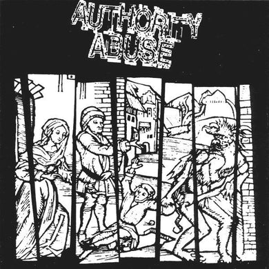 AUTHORITY ABUSE / KAKISTOCRACY split 7