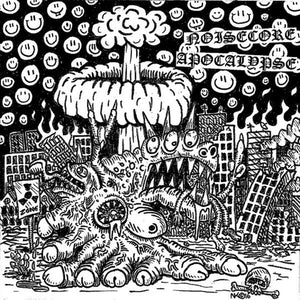 NOISECORE APOCALYPSE three-way split 7""