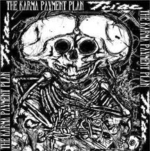 THE KARMA PAYMENT PLAN / TRIAC split 7""