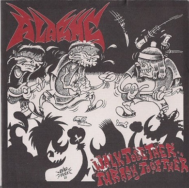 ALARME walk together, thrash together 7