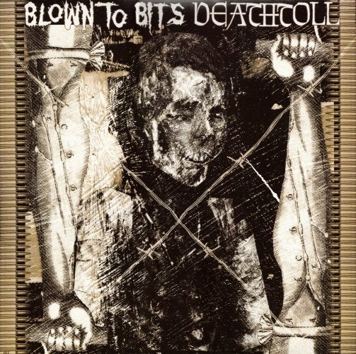 BLOWN TO BITS  / DEATHTOLL split 12