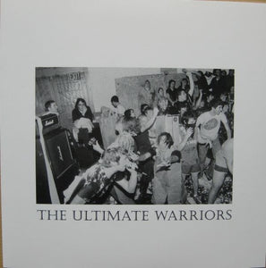 THE ULTIMATE WARRIORS easton fest revealed 7""
