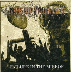 LINE UP YOUR LIES failure in the mirror 7""