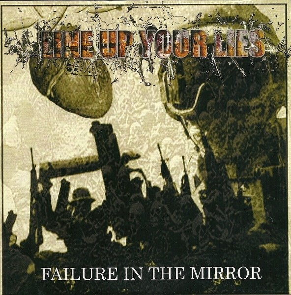 LINE UP YOUR LIES failure in the mirror 7