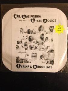 MR. CALIFORNIA AND THE STATE POLICE shrimp and chocolate 12""