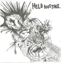 Load image into Gallery viewer, HELD HOSTAGE / GET IT TODAY split 7""